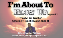 I'm About To Blow Up - Segment 1