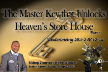 The Master Key That Unlocks Heaven's Store House Part 1