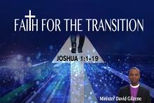 Faith For The Transition - Minister David Gilzene